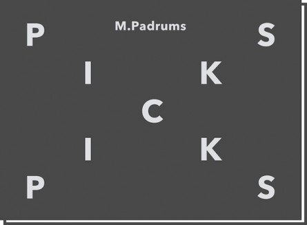 PICKS – M.Padrums