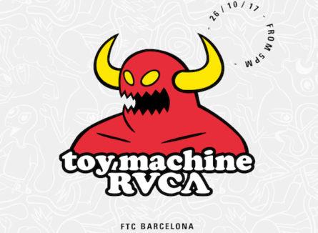 Rvca X Toy Machine en FTC Barcelona