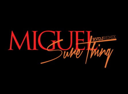 "RVDJ X CENTRAL – Miguel ""Sure Thing"" RVDJ Rmx"