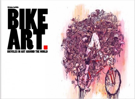 BIKE ART Bicycles in Art Around The World