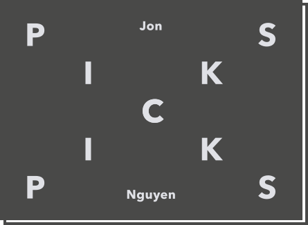PICKS – Jon Nguyen