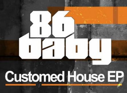 86 Baby – Customed House EP