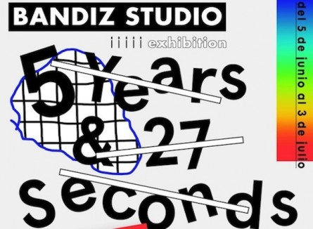 "Bandiz Studio ""5 years & 27 seconds"" (Madrid)"