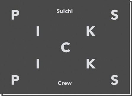 PICKS – Suichi Crew