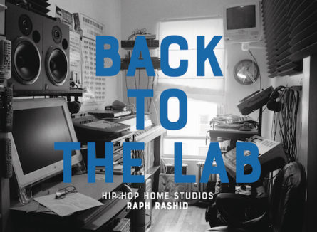 Back To The Lab: Hip Hop Home Studios (Book)