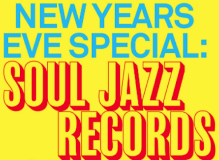 Laut Barcelona presenta New Years Eve Special: Soul Jazz Records – All Night Long