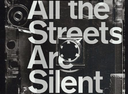 All the Streets Are Silent (Barcelona)